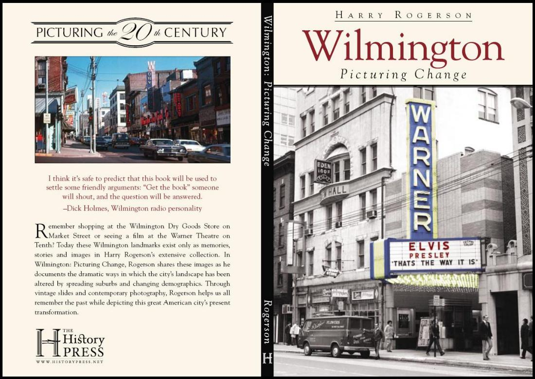 """Wilmington: Picturing"", by Harry Rogerson, Webmaster"